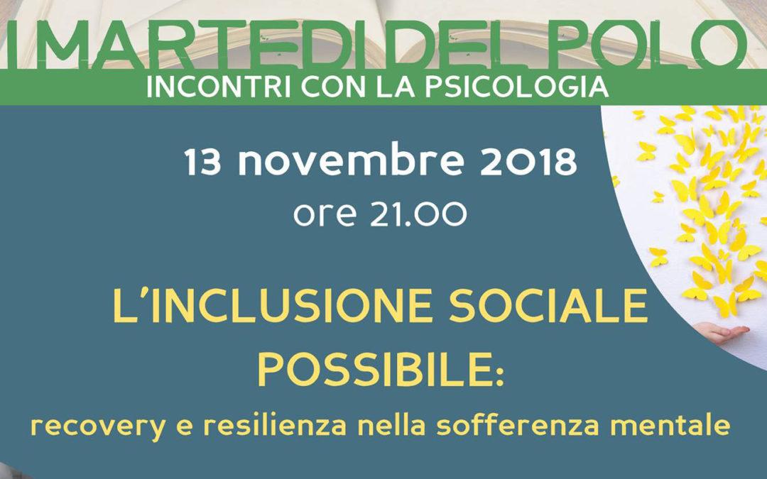 L'inclusione sociale possibile: recovery e resilienza nella sofferenza mentale